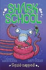 Shark School: Squid-Napped! 3 (2014, Paperback)