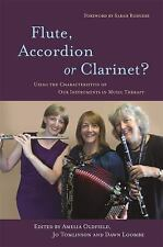 Flute, Accordion or Clarinet?: Using the Characteristics of Our Instruments in M