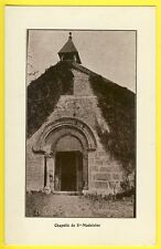 Carte Postale Ancienne Rare à Identifier CHAPELLE de SAINTE MADELEINE ?