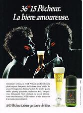 PUBLICITE ADVERTISING 074  1990  PECHEUR 36.15   la bière amoureuse