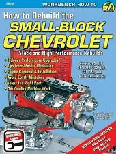 How to Rebuild the Small-Block Chevrolet S-A Design Workbench Series)