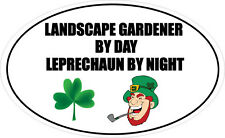LANDSCAPE GARDENER BY DAY LEPRECHAUN - Gardening / Fun Vinyl Sticker 16cm x 9cm