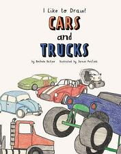 Cars and Trucks (I Like to Draw!)-ExLibrary