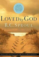 Loved By God by R. C. Sproul