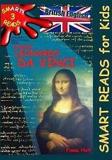 'SMART READS for Kids' Ser.: Children's Educational Book 'Junior Leonardo Da...