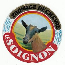 FROMAGE  DE  CHEVRE  LE SOIGNON
