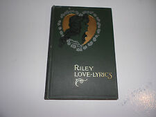 Riley Love-Lyrics by James Whitcomb Riley with Life Pictures by Wm. B. Dyer