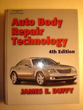 Auto Body Repair Technology by James E. Duffy. 2004.  4th Edition.