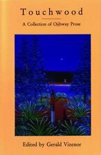 Touchwood: A Collection of Ojibway Prose (MVP)-ExLibrary
