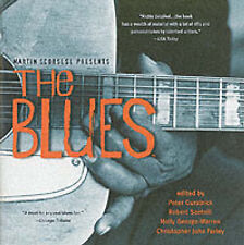 Martin Scorsese Presents the Blues: A Musical Journey by Peter Guralinick,...