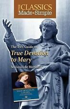 The TAN Guide to True Devotion to Mary by St Louis De Montfort (2011, Paperback)