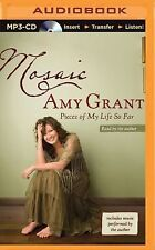 Mosaic : Pieces of My Life So Far by Amy Grant (2015, MP3 CD, Unabridged)
