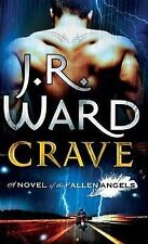 J. R. Ward Crave: A Novel of the Fallenangels (Novels of the Fallen Angels) Very