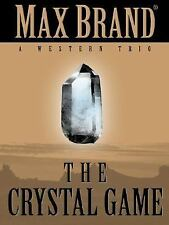 Five Star First Edition Westerns - The Crystal Game: A Western Trio-ExLibrary