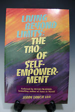 Living Beyond Limits The Tao of Self-Empowerment by J. Lynch Paperback