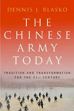 The Chinese Army Today by Dennis J. Blasko (Paperback, 2006)