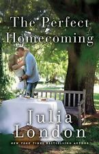 The Perfect Homecoming by Julia London (2015, Paperback)