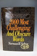 Two Thousand Most Challenging and Obscure Words by Norman W. Schur 1994 HC/DJ