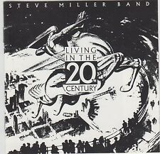Living In The 20th Century - The Steve Miller Band  - Capitol Rec. / CDP7463262