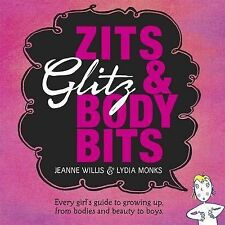 Zits, Glitz and Body Bits,Willis, Jeanne,New Book mon0000030834