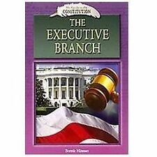 The Executive Branch (My Guide to the Constitution)