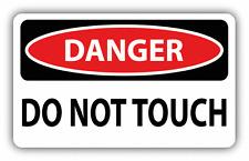 """Danger Do Not Touch Sign Warning Car Bumper Sticker Decal 6"""" x 4"""""""