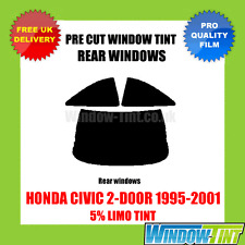 HONDA CIVIC 2-DOOR 1995-2001 5% LIMO REAR PRE CUT WINDOW TINT