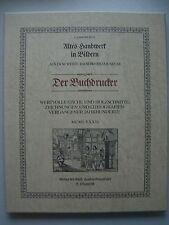 Buchdrucker Altes Handwerk in Bildern 1982 Altes .. in Bildern Stiche Holzschnit