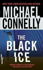 The Black Ice (Harry Bosch), Connelly, Michael, Good Book