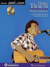 Listen and Learn: Happy Traum Teaches Blues Guitar : A Hands-on Beginner's...