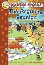 Martha Speaks: Thanksgiving Reunion Chapter Book