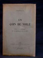 UN COIN DU VOILE - ÉTUDE PHILOSOPHIQUE - PHARASIUS - 1911 - ÉSOTÉRISME