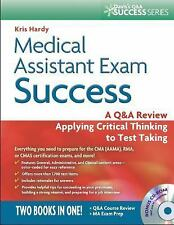 Medical Assistant Exam Success: A Q&A Review Applying Critical Thinking to Test