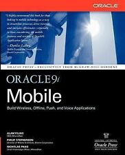 Osborne ORACLE Press Ser.: Oracle 9i Mobile by Alan Yeung, Nicholas Pang and...