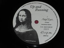"Up And Running:   Angel Eyes    UK  NM   7""   Afraid of Mice"