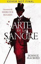 Arte en la sangre (Una Aventura De Sherlock Holmes) (Spanish Edition), MacBird,
