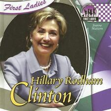 Hillary Rodham Clinton (First Ladies (Abdo))