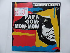 MATT JEN KINS Papa oom mow mow 107441