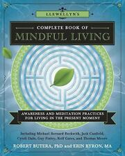 Llewellyn's Complete Book of Mindful Living: Awareness & Meditation Pr-ExLibrary