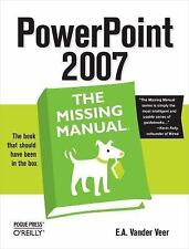 PowerPoint 2007: The Missing Manual Veer, E. A. Vander Paperback