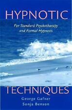 Hypnotic Techniques: For Standard Psychotherapy and Formal Hypnosis Norton Prof