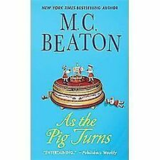 As the Pig Turns: An Agatha Raisin Mystery Agatha Raisin Mysteries)