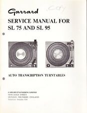 GARRARD SERVICE MANUAL FOR MODELS SL75 & 95 AUTO TRANSCRIPTION TURNTABLES