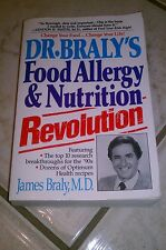 Dr. Braly's Food Allergy and Nutrition Revolution by James Braly (1998,...
