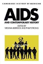 Cambridge Studies in the History of Medicine Ser.: AIDS and Contemporary...