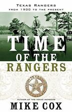 Time of the Rangers : Texas Rangers from 1900 to the Present by Mike Cox...