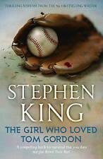 The Girl Who Loved Tom Gordon by Stephen King ..G/C