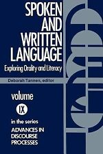 Advances in Discourse Processes Ser.: Spoken and Written Language : Exploring...