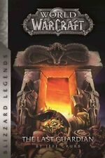 Warcraft: The Last Guardian by Jeff Grubb 9780989700122 (Paperback, 2016)