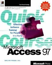 Quick Course: Quick Course in Microsoft Access 97 by Inc. Staff Online Press...
